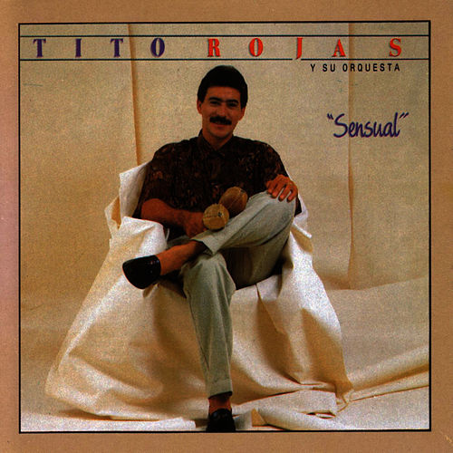 Sensual by Tito Rojas