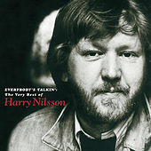 Everybody's Talkin': The Very Best Of Harry Nilsson by Various Artists