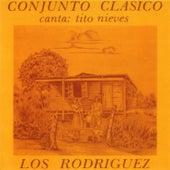 Los Rodriguez y Conjunto Clasico Con Tito Nieves Canta: Tito Nieves by Los Rodriguez