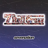 Sevenation by 7th Rail Crew