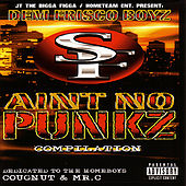 Dem Frisco Boyz Ain't No Punkz by Various Artists