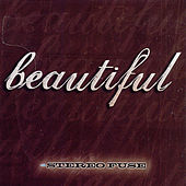Beautiful by Stereo Fuse