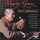Marty Grosz And His Hot Combination by Marty Grosz
