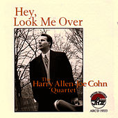 Hey, Look Me Over by Harry Allen