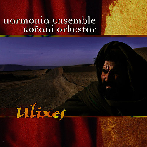 Ulixes by Kocani Orkestar