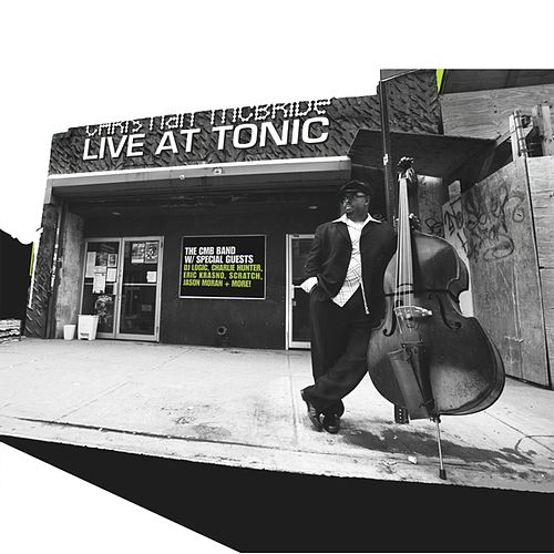 Live At Tonic by Christian McBride