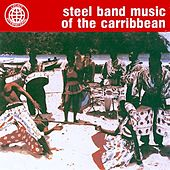 Steel Band Music of the Carribbean by The Jamaican Steel Band