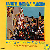 Favorite American Marches by Regimental Army Band