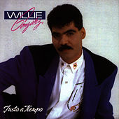 Justo A Tiempo by Willie Gonzalez