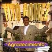 Agradecimiento by Tito Gomez