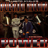 El De Mas Poder.. by Puerto Rican Power