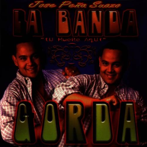 Tu Muere Aqui by La Banda Gorda