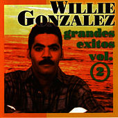 Grandes Exitos Vol. 2 by Willie Gonzalez