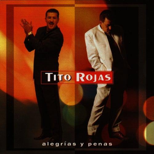 Alegrías Y Penas by Tito Rojas