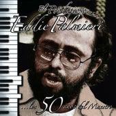 El Prodigioso - Los 50 Años Del Maestro by Eddie Palmieri