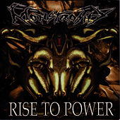 Rise to Power by Monstrosity