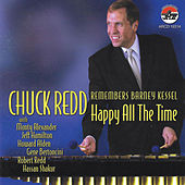 Chuck Redd Remembers Barney Kessel: Happy All The Time by Chuck Redd