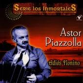 Serie Los Inmortales - Adiós Nonino by Astor Piazzolla