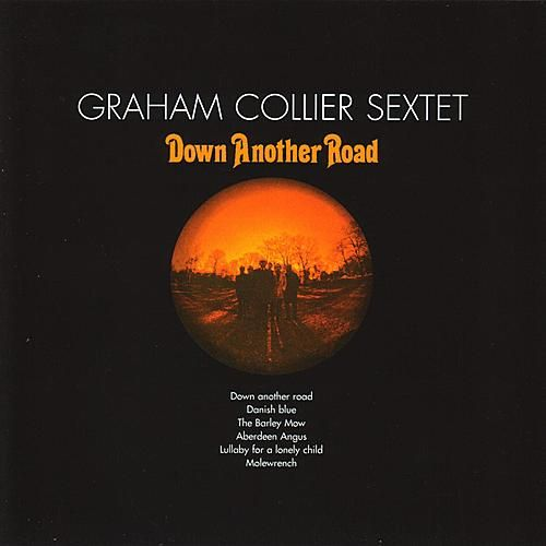 Down Another Road by Graham Collier Music