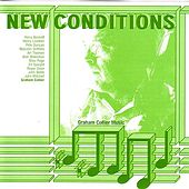 New Conditions by Graham Collier Music