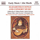 Elizabethan Songs and Consort Music by Various Artists