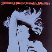 Saints & Sinners by Johnny Winter