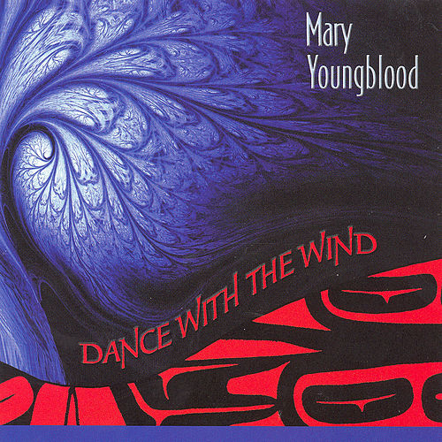 Dance With the Wind by Mary Youngblood