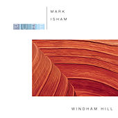 Pure Mark Isham by Mark Isham