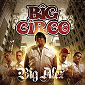 Big Alex by Big Circo