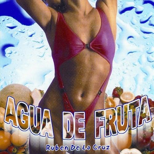 Agua de Fruta by Ruben De La Cruz