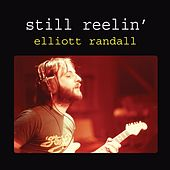still reelin' by Elliott Randall