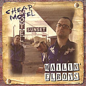 Cheap Motel by Wailin Elroys