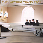 The Ladybug Transistor by Ladybug Transistor