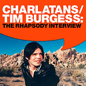 Tim Burgess: The Rhapsody Interview by Charlatans U.K.