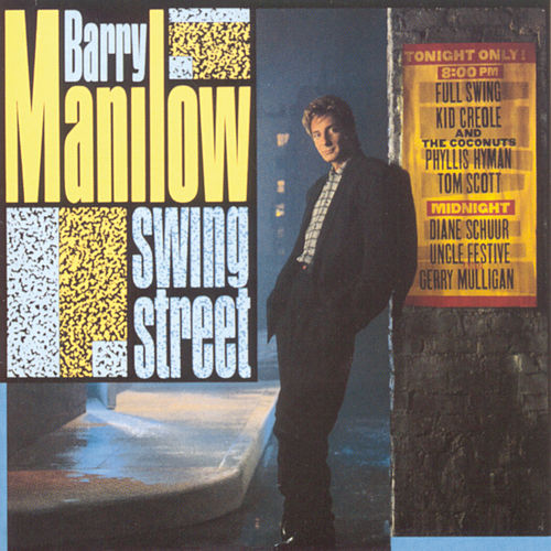 Swing Street by Barry Manilow