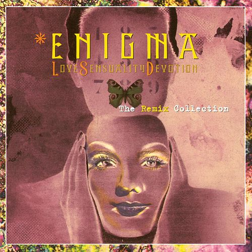 Lsd - Love Sensuality Devotion (The Remix Collection) by Enigma