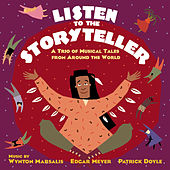 Listen to the Storyteller: A Trio of Musical Tales from Around the World by Various Artists