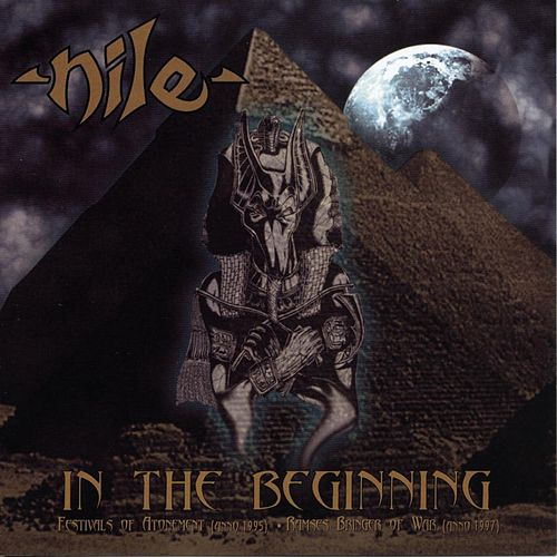 In The Beginning by Nile