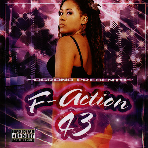F-Action 43: The Feel Good Edition by O.G. Ron C.