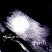 Truth by Drifting In Silence