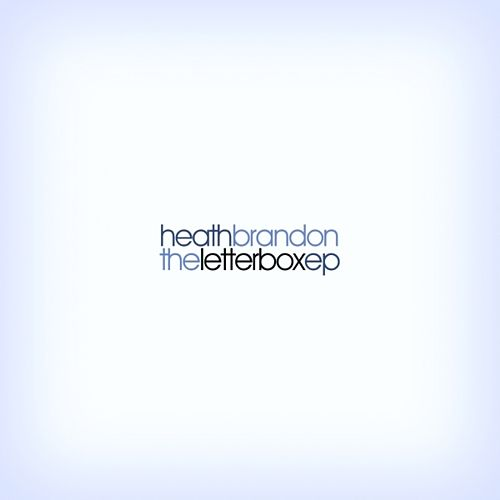 The Letterbox EP by Heath Brandon