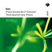 'Concord' Sonata & 3 Quarter-tone Pieces by Charles Ives