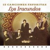 15 Canciones Favoritas by Los Iracundos