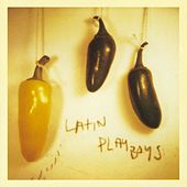 Latin Playboys by The Latin Playboys