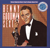 Benny Goodman Sextet by Benny Goodman