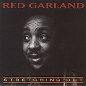 Stretching Out by Red Garland