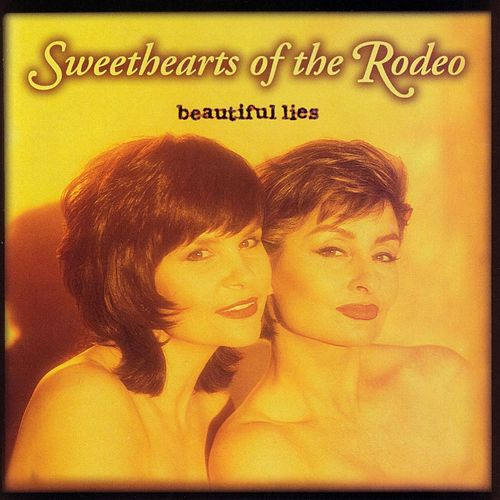 Beautiful Lies by Sweethearts of the Rodeo