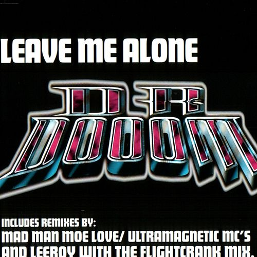Leave Me Alone+Remixes by Kool Keith