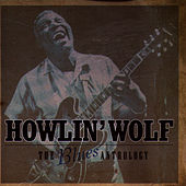 The Blues Anthology by Howlin' Wolf