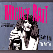 Ratt Era - The Best of by Mickey Ratt